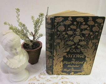 Vintage 1893 Our Village by Miss Mitford Illustrated by Hugh Thomson introduction by Anne Thackeray Ritchie rare antique HC collectible book