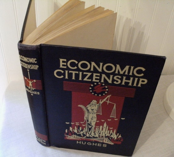 vintage Economic Citizenship by R.O. Hughes, 1933 1934 book, rare old edition, HC, college textbook