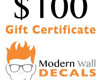 Gift Certificate from Stephen Edward Graphics - Vinyl Wall Decals - 100 dollars