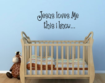 Jesus Loves Me Wall Decal - Bible Verse Wall Sticker - Christian Decal