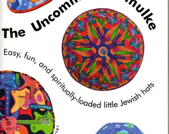 The Uncommon Yarmulke, How to make easy, spiritually loaded kippot (little Jewish hats)