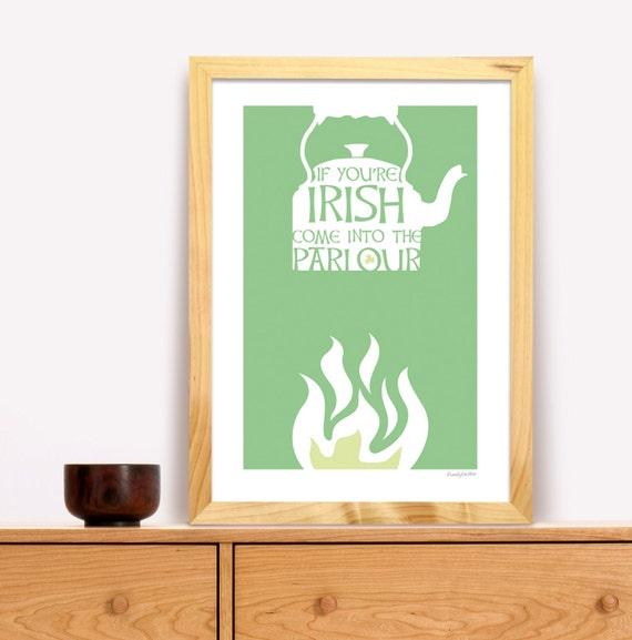 If You're Irish Come Into The Parlour Modern Trad Poster