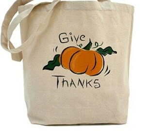 Thanksgiving  - Give Thanks - Cotton Canvas Tote Bag