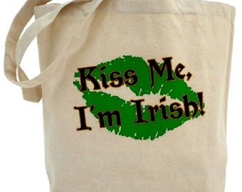 Kiss Me I'm Irish Tote - Cotton Canvas Tote Bag