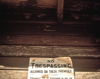 Rustic Photography western door bar decor tobacco stay out mid-west warning sepia cowboy farm - Just passin' on by - No trespassing fine art