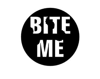 Bite Me pinback button