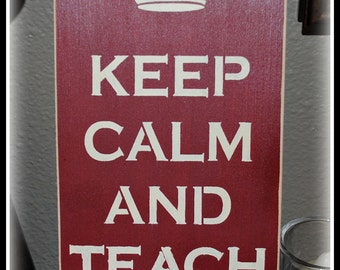 Wood Sign - Keep Calm And Teach On
