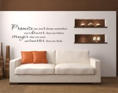 Promise me you'll always remember: you're braver than you believe, stronger than you seem, and smarter than you think Vinyl Wall Decal