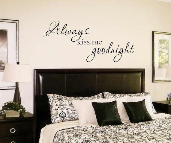 Always Kiss Me Goodnight Vinyl Wall Quote Decal FREE SHIPPING