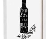 "L'OLIO Black 11""x15"" - italian kitchen print italy olive oil art quote black and white - archival fine art giclée print"