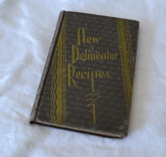 1920s Cookbook New Delineator Recipes