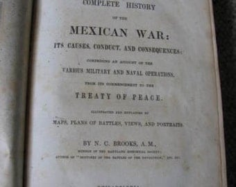 1849 History of the Mexican War - Brooks 1st  - Rare