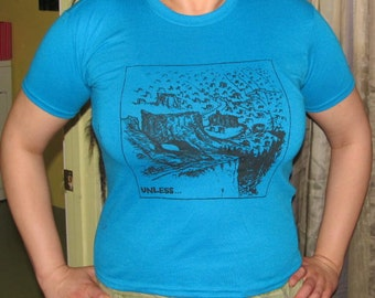Lorax Shirt - Unless... Tshirt - Forest Clearcut Print, Small, Bright Blue Turquoise - unisex screenprint nature earth first fitted top punk