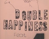 Double Happiness No. 4