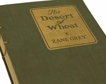 1919 DESERT of WHEAT Vintage Book Journal Notebook