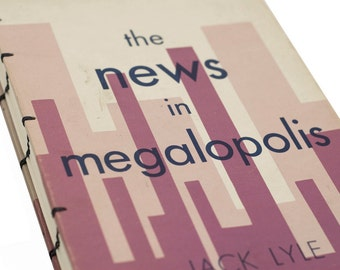 1967 News in Megalopolis VINTAGE BOOK JOURNAL