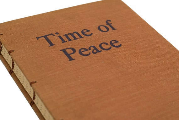 1942 TIME OF PEACE Vintage Notebook Journal with lined paper
