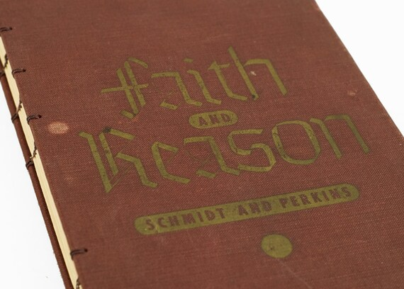 1943 FAITH and REASON Vintage Book Journal