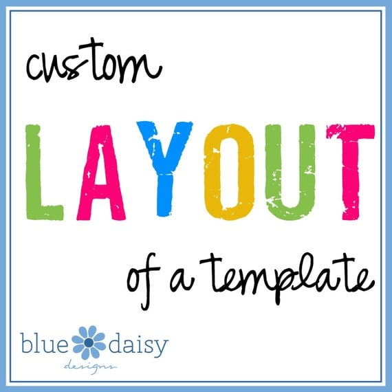 Custom Layout of any Template