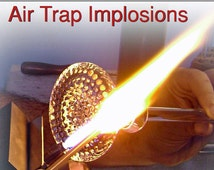 Complete Guide to Making Air Trap Implosions by Bashi Alé (eBook)