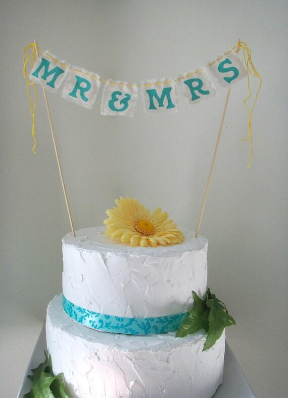 Mr & Mrs Cake Bunting- Wedding Cake Topper- You Choose Color