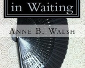 A Widow in Waiting, Signed Copy