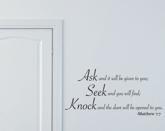 Wall Decals Wall Words Wall Stickers - Matthew Ask Seek Knock