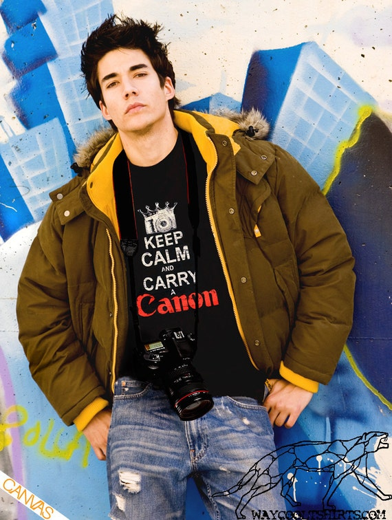 Camera Shirt Keep Calm and CARRY A CANON Black Unisex for Men and Woman - When You Get Only One Shot, Keep Calm & Carry a Canon