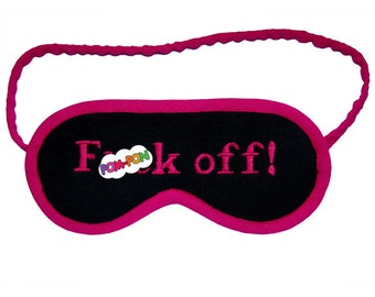 NEON F()ck Off sleep mask, shameless sleepmask, HOT PINK eyemask, sleeping eye mask, mature gift for her, gift under 20, embroidered text