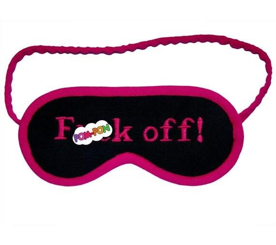 NEON F()ck Off sleep mask, shameless sleepmask, HOT PINK eyemask, sleeping eye mask, mature gift for her, gift under 20, embroidered text
