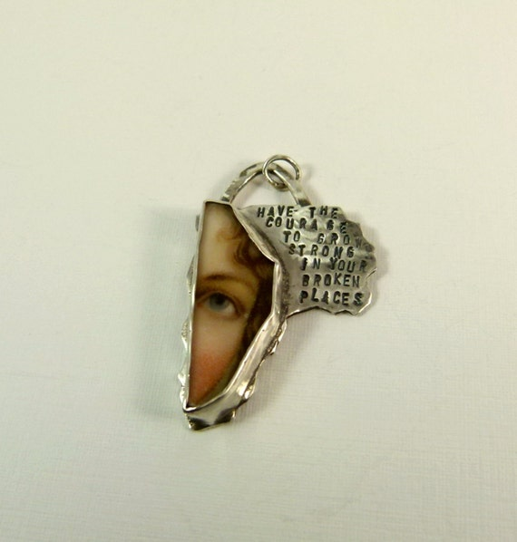 Have The Courage To Grow - Repurposed Sterling And Broken Ceramic Plate - Art Jewelry Pendant - 668
