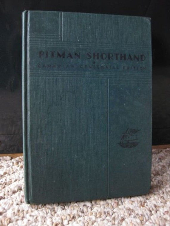 Canadian Centennial Edition of Ptiman Shorthand