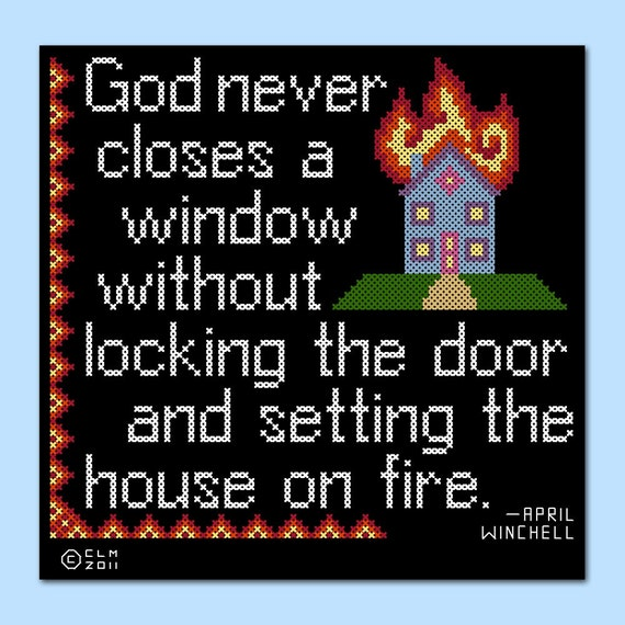 House on Fire Regretsy Quote Cross Stitch Sampler DIGITAL PDF