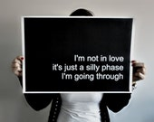 Poster Typography Print Not in Love - Black and White Lyrics Poster - Love Quote - Minimal Wall Art