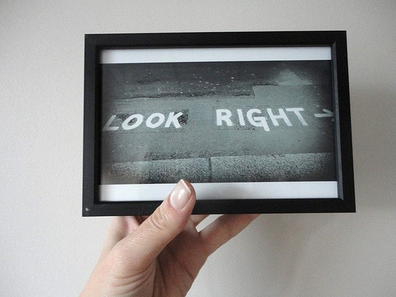 Look Right Photo Print, London Street Sign, City Print, United Kingdom, London Photography, Street Art, London Art Print in Black and White
