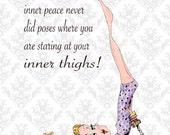 Yoga Art Woman Humor 5 x 7 print