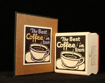 best coffee in town rubber stamp