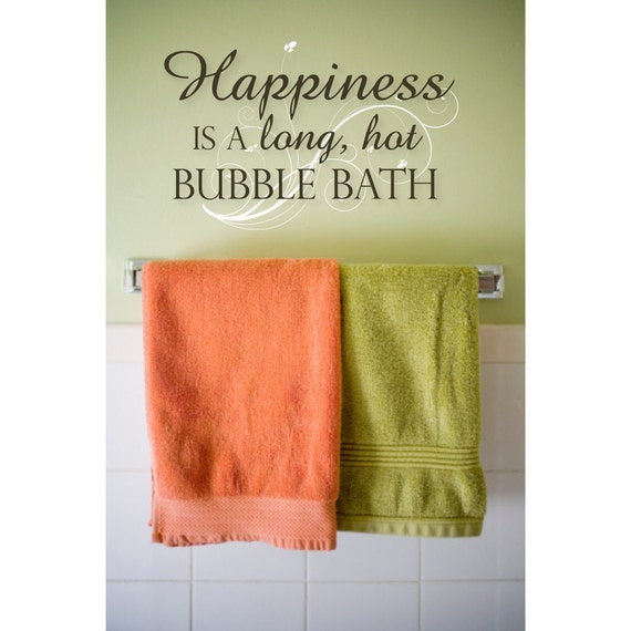 bathroom wall decal happiness is a long hot bubble bath