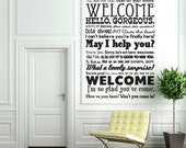 Vinyl Wall Decal Sticker Art - Hi Come on In Welcome - Funky Foyer Mural