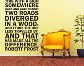 Robert Frost quote Two Roads Diverged - The road less traveled - wall decal sticker