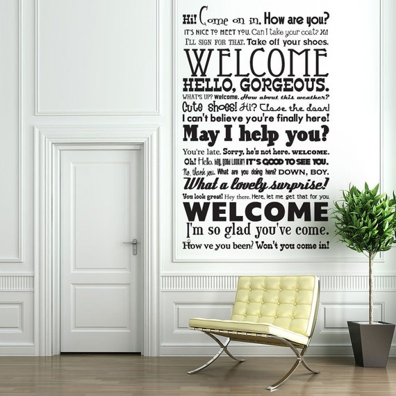 Hi Come on In Welcome -Vinyl Wall Decal Sticker Art -  - Funky Foyer Mural