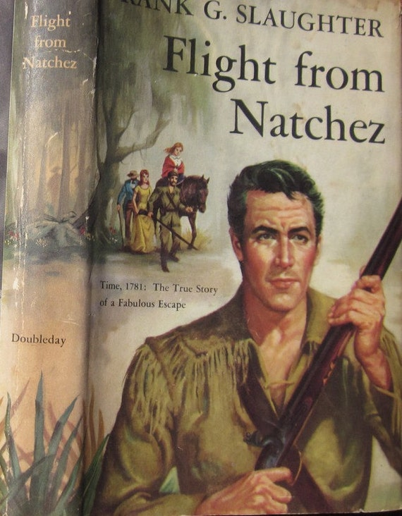 Flight From Natchez Vintage Fictional Book - Frank G Slaughter - 1955 Mid Century Literature - Frontiersman - Man Cave Decor - Home Library