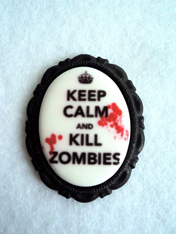Keep Calm and Kill Zombies Cameo Brooch