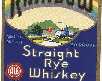 Rainbow Straight Rye Whiskey Vintage Label, 1930's