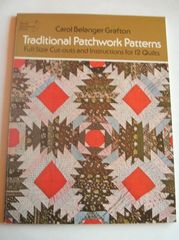 Traditional Patchwork Patterns  Full-Size Cut-Outs and Instructions for 12 Quilts by Carol Grafton