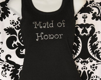 Maid of Honor Girly Rhinestone Tank Top or Tee sizes SM - 3XL All Colors Available