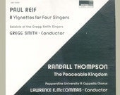 Paul Reif 8 Vignettes for 4 Singers Gregg Smith and Randall Thompson Peaceable Kingdom, Vintage Record Album, Vinyl LP