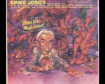 Spike Jones Thank You, Music Lovers Wild and Crazy Comic Songs Jack Davis Cartoon Art  Vintage Record Album, 1960 RCA Comedy LP