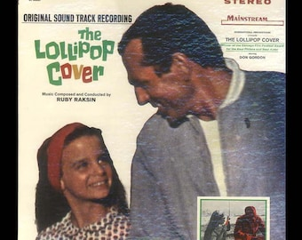 The Lollipop Cover,  Soundtrack Album  Vintage Vinyl Record, 1966 Mainstream LP, Music Composed by Ruby Raskin