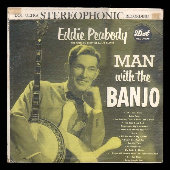 Eddie Peabody - Man WIth the Banjo - Vintage Record Album - The Banjo King - VIntage Dot LP